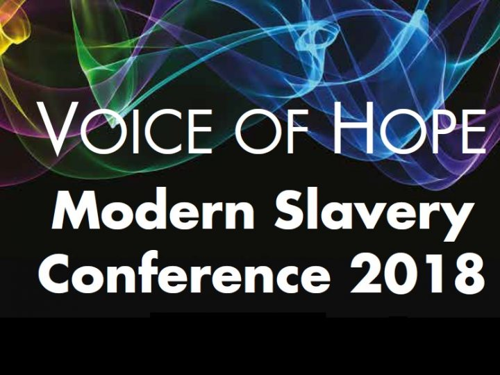 Voice of Hope – Modern Slavery Conference 2018