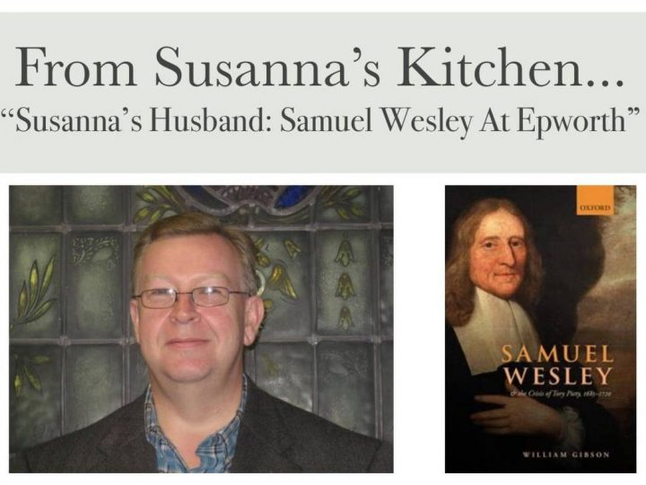 Susannah's husband: Samuel Wesley at Epworth