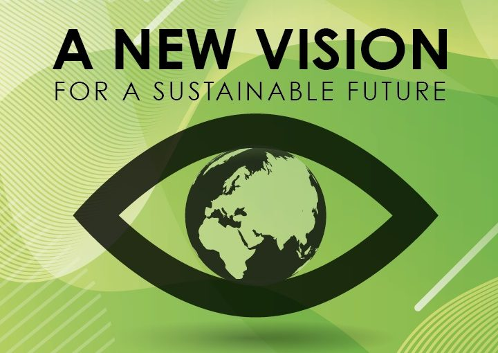 A NEW VISION for a sustainable future